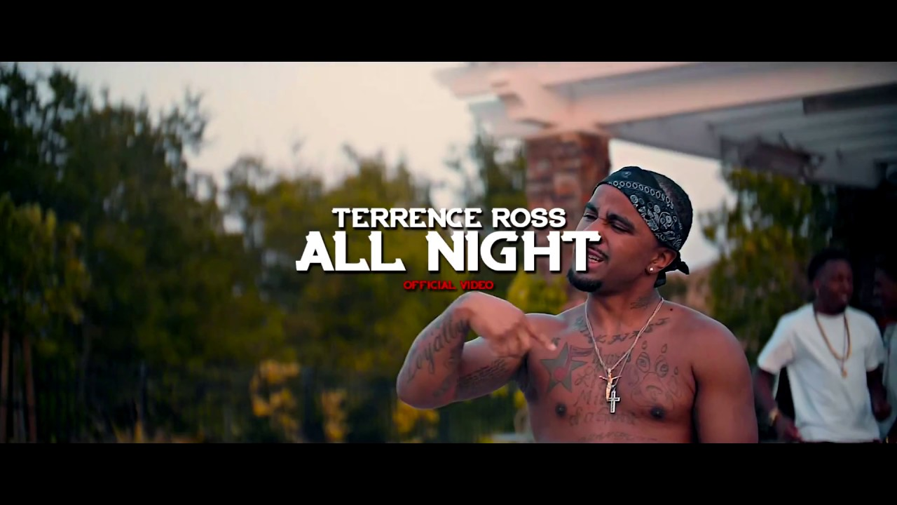 terrence-ross-all-night-prod-by-highlifeflo