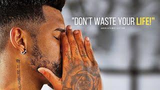 DON'T WASTE YOUR LIFE - Best Motivational Speech Video