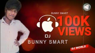 Gambar cover Bunny Bunny dj Remix by Bunny Smart from Kothagudem_-_7386166100