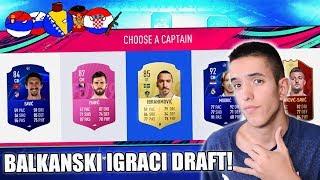 SAMO BALKANSKI IGRACI DRAFT! FIFA 19