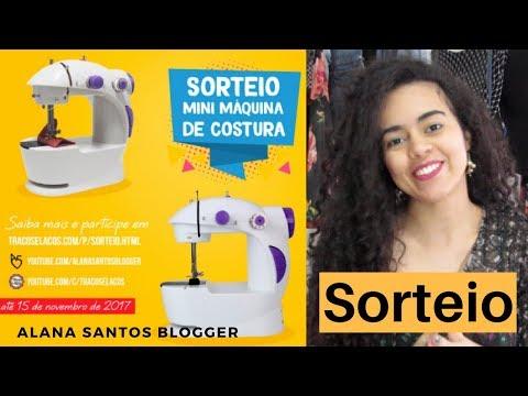 Sorteio Mini Máquina de Costura 300k Alana Santos Blogger com Canal Traços e Laços