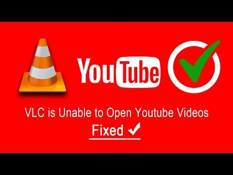 VLC Not Playing Youtube Videos Fixed