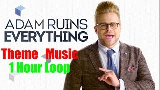 ADAM RUINS EVERYTHING -Whistling Theme- 1 HOUR LOOP