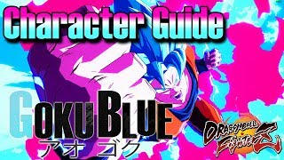 SSGSS GOKU BLUE - Full Tutorial Character Guide, Setups and Combos: Dragon Ball FighterZ