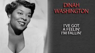 Watch Dinah Washington Ive Got A Feelin Im Fallin video