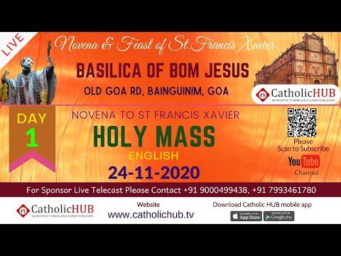 Novena to St Francis Xavier | English Mass | Day 1 Basilica of Bom Jesus, Old Goa | 24-11-2020