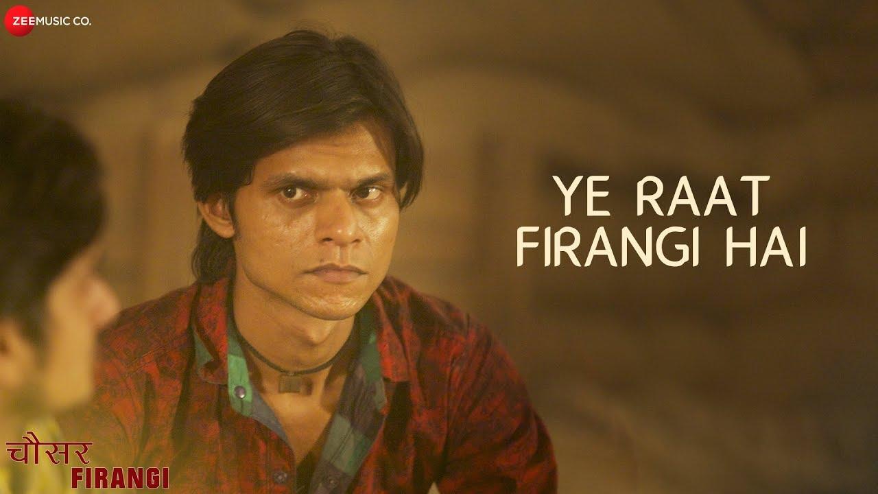 Ye Raat Firangi Hai | Chousar Firangi | Pratiek P, Rekha M, Anshul T |Priyanka Shrivastava, Shiv Rao
