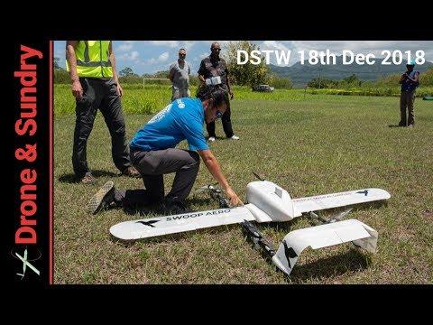 Drone Stuff This Week 18th December 2018 - Swoop Aero