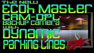 The new Echo Master Cam DPL backup camera with Dynamic Parking lines