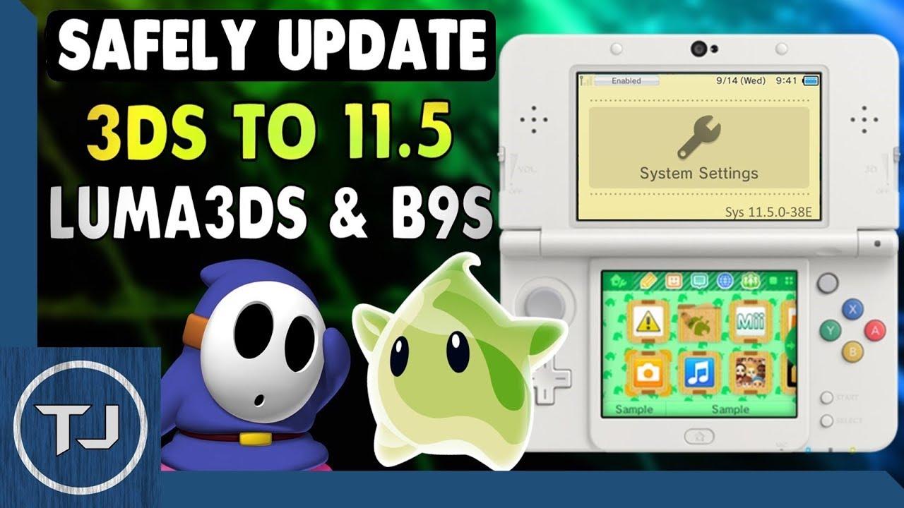 Safely Update 3DS Running LUMA CFW & B9S To 11 5 0-38