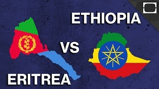 Why Do Ethiopia And Eritrea Hate Each Other?