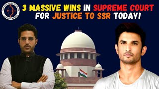 3 Massive Wins in Supreme Court for Justice to Sushant Singh Rajput Today!