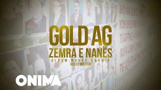 gold ag zemra e nanes official video lyrics