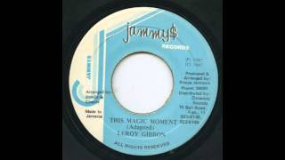 Leroy Gibbon - This Magic Moment (1988)  [ HIGH QUALITY SOUND - HD 1080p ]