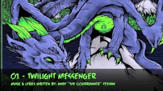 Twilight Messenger 01- Twilight Messenger (The World Below)
