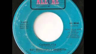 Ray Rodriguez Y Orquesta - carmelita