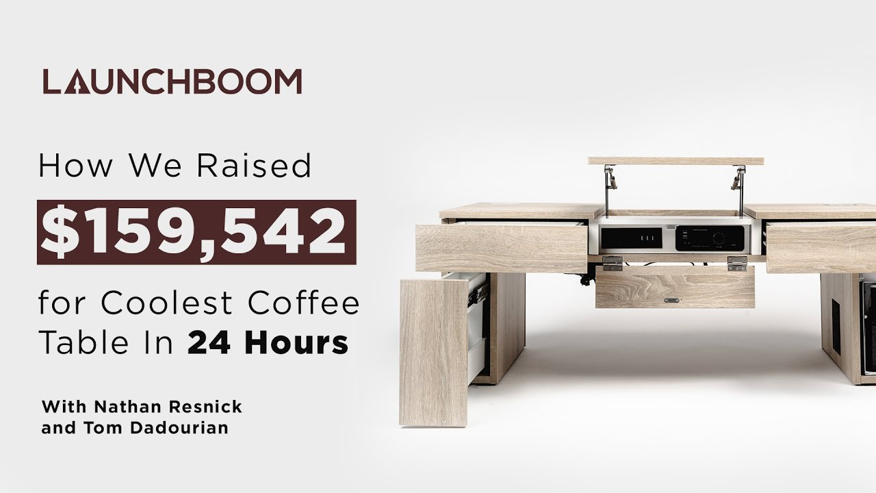 Download How We Raised $159,542 for Coolest Coffee Table In 24 Hours