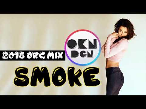DJ OKAN DOGAN - SMOKE  ( ORIGINAL MIX 2018 ) Mp3