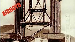 Download Building The Golden Gate Bridge (1930's) Mp3 and Videos