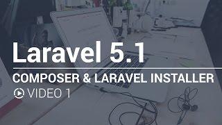 01 - Composer & Laravel Installer