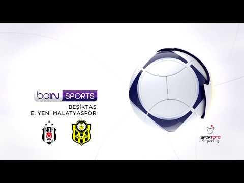 Beşiktaş 3 - 1 Evkur Yeni Malatyaspor