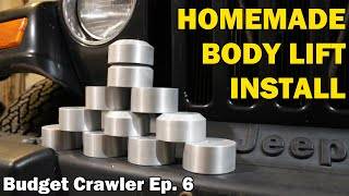 Ultimate DIY BODY LIFT for a JEEP WRANGLER TJ | Budget Crawler Ep. 6