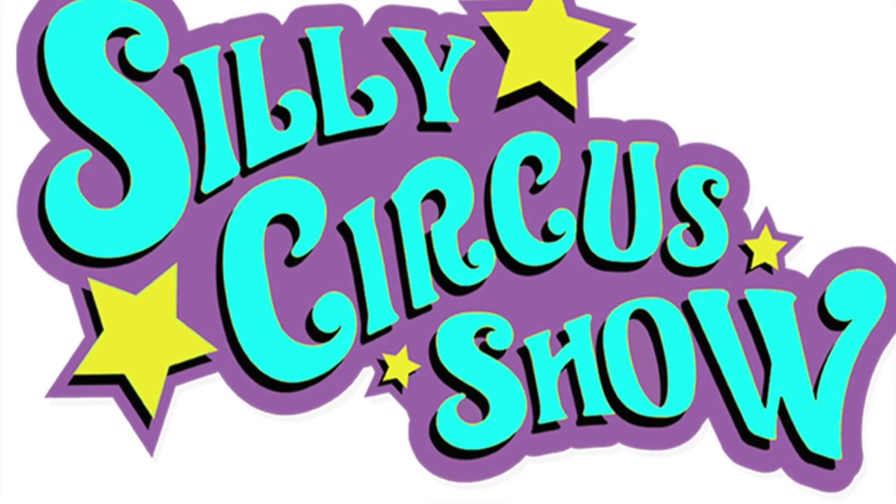 Silly Circus Show 2019  Theater Promo