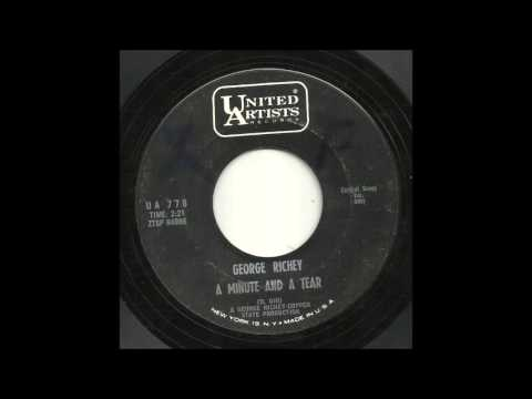 George Richey - A Minute And A Tear