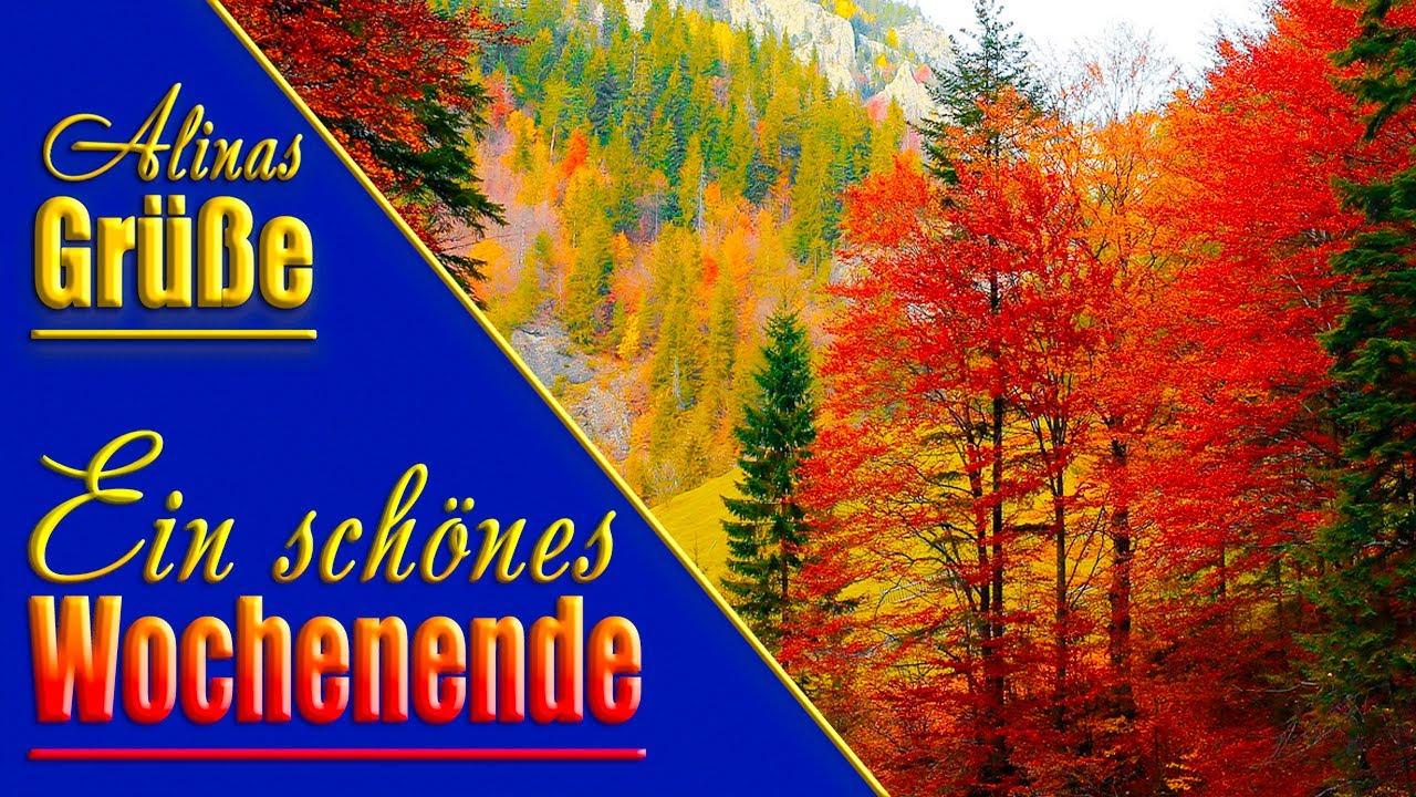 Guten Morgenwünsche Dir Ein Schönes Wochenende Liebe Herbstliche Grüße Für Dich