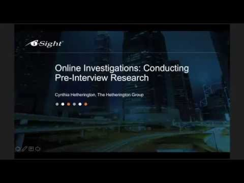 Online Investigations: Conducting Pre-Interview Research