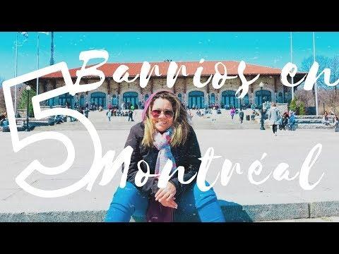 5 Barrios en Montréal / Mis favoritos