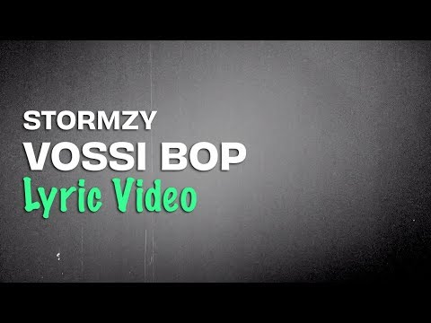 Stormzy – Vossi Bop (Lyrics)