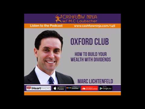 146: Marc Lichtenfeld: How To Build Your Wealth With Dividends