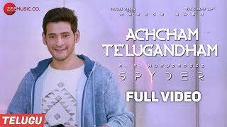 Achcham Telugandham - Full Video - Spyder | Mahesh Babu, Rakul Preet | AR Murugadoss |Harris Jayaraj