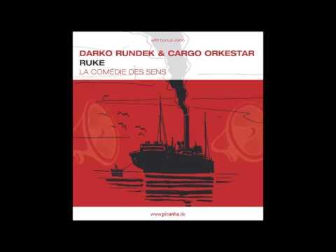 Darko Rundek & Cargo Orkestar - Makedo