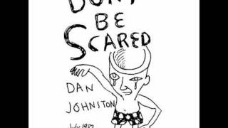Daniel Johnston - The Story Of An Artist