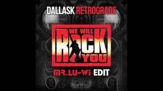 KCPK vs. DallasK - We Will Rock You vs. Retrograde (Lu-Wi Edit)