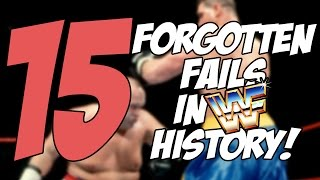 15 Forgotten FAILS in WWE History!