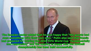 Putin: Russia Thankful to World Cup Guests for Millions of Kind Words