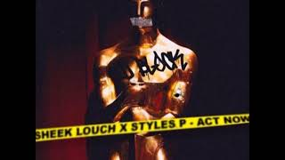 Video Sheek Louch - Act Now ft Styles P download MP3, 3GP, MP4, WEBM, AVI, FLV Agustus 2018
