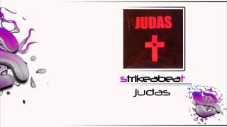 Lady Gaga - Judas (Strikeabeat Remix)