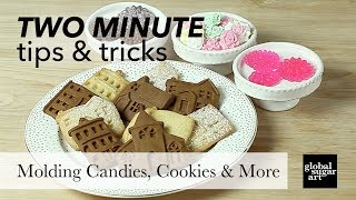 How to Use Molds to make Cookies, Candies and More | Two Minute Tips & Tricks | Global Sugar Art