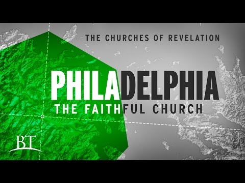 The Churches of Revelation: Philadelphia - The Faithful Church