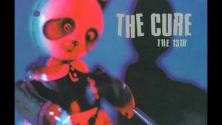 The Cure used to be me ('The 13' CD single 2nd version track 3)