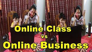 Online Class vs Online Business || এ কেমন Online Class ??? ||
