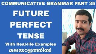 Communicative grammar Part 35 Future perfect tense  Learn Spoken English In Malayalam