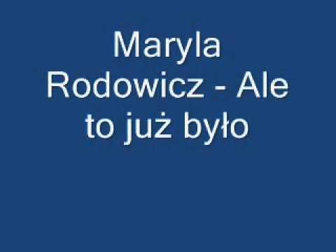 Maryla Rodowicz - Ale to już było + tekst