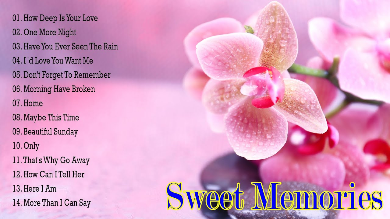 Sweet Memories Love Songs Collection