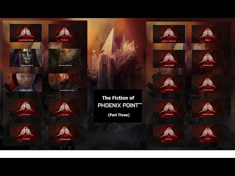 The Fiction of Phoenix Point, Part 3 - Putting it All Together