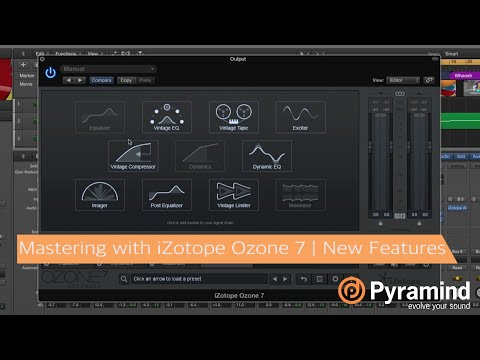 Mastering with iZotope Ozone 7 | New Features